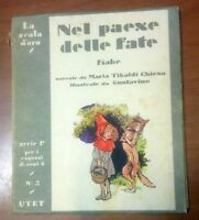NEL PAESE DELLE FATE fiabe Maria Tibaldi Chiesa 1951 scala d'oro UTET Gustavino