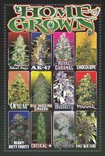 HOME GROWN - WEED POSTER - 24x36 MARIJUANA SMOKING POT 745