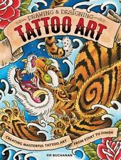 Drawing & Designing Tattoo Art: Creating Masterful Tattoo Art