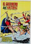 EL GUERRERO DEL ANTIFAZ (Reedición color) nº: 236. Valenciana, 1972-1978.