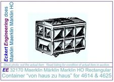 "EE 32170 Marklin HO Rectangular Container ""von haus zu haus"" for 4614 and 4625"