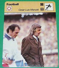 FOOTBALL CESAR LUIS MENOTTI ARGENTINA 78 1978 WM MUNDIAL