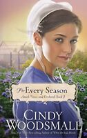 For Every Season: Book Three in the Amish Vines and Orchards Series by Woodsm…