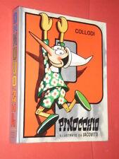 """JACOVITTI -""""PINOCCHIO DI COLLODI """" -ILLUSTRATO-CARTONATO- .FRATELLI SPADA 1983"""
