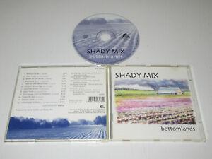 Shady Mix – Bottomlands / Bear Family Records – Bcd 16280 Ah CD