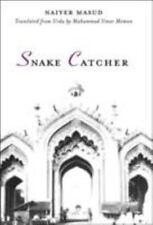 Snake Catcher by Masud, Naiyer, Memon, Muhammad Umar