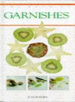 The Book of Garnishes By June Bridger