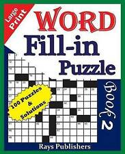 Large Print Word Fill-In Puzzle Book 2 by Rays Publishers -Paperback