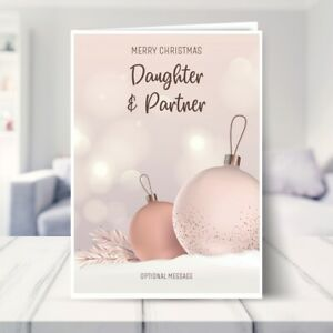 Daughter and Partner Christmas Card - Luxury Baubles 7 x 5