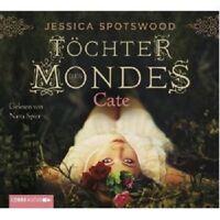 JESSICA SPOTSWOOD - TÖCHTER DES MONDES: CATE 1.TEIL 4 CD NEU