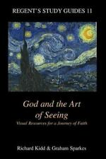 God and the Art of Seeing: Visual Resources for a Journey of Faith-ExLibrary
