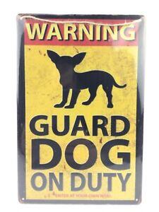 "Warning Guard Dog On Duty Novelty Notice Aluminum Metal Sign Chihuahua 12"" x 8"""