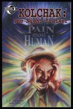 Kolchak The Night Stalker Pain Most Human Trade Paperback TPB Moonstone Horror