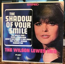 The Wilson Lewes Trio~The Shadow of Your Smile DS2378 1967 Lp 180g NM!!