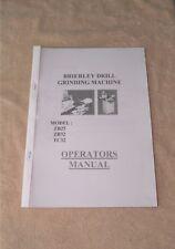 Brierley ZB25, ZB32 & TC32 Drill Grinding Machine Manual (World Posting)