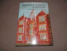 Warwick School A History Frykman Hadley 1st ed 2004 SIGNED Hardback Jacket