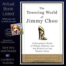 The Towering World of Jimmy Choo Hardcover 2009 A Smart Sexy Business Book