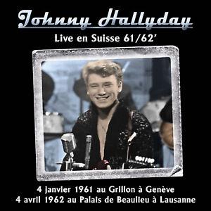 CD Johnny Hallyday - Live en Suisse 61/62' (boitier cristal)