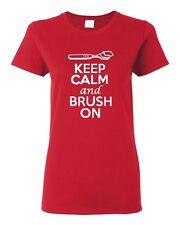 Ladies Keep Calm And Brush On Toothpaste Toothbrush Dentist Teeth T-Shirt Tee