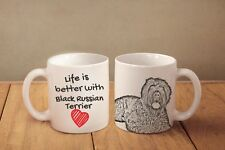 """Black Russian Terrier - ceramic cup, mug """"Life is better"""", Usa"""