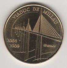 -- 2009 MEDAILLE JETON MONNAIE DE PARIS -- 12 100 VIADUC DE MILLAU / 2004-2009