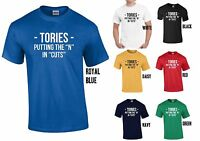 TORIES PUTTING THE N IN CUTS T-SHIRT - ANTI-TORY C*NTS Rude Funny ELECTION tee
