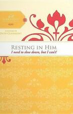 Resting in Him: I Need to Slow Down but I Can't! (Women of Faith Study Guide), F