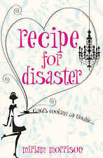 Recipe for Disaster by Miriam Morrison (Paperback, 2008)