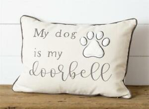 Dog decorative Pillow- My Dog is my Doorbell