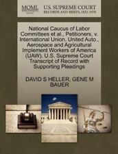 National Caucus Of Labor Committees Et Al., Petitioners, V. International Uni...