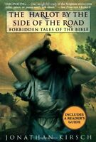 The Harlot by the Side of the Road: Forbidden Tales of the Bible by Jonathan Kir