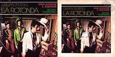 45 GIRI    LA ROTONDA – GAGÀ, SCIANTOSE E... ROSE ROSSE // MICHELE 'O SIGNURINO