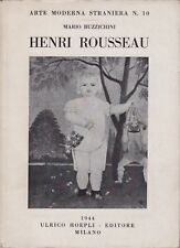 Mario Buzzichini, Henri Rousseau, Hoepli, 1944, Arte moderna straniera, pittura
