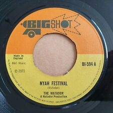 The Matador – Nyah Festival / Brixton Serenade  Skinhead BIG SHOT 7in