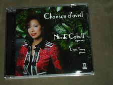 Nicole Cabell Chanson d'avril (CD, Jul-2014, Delos)