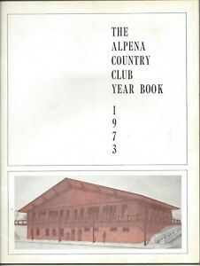 1973 Alpena Country Club Yearbook  Alpena, Michigan