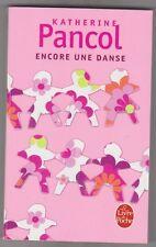 Katherine Pancol - Encore Une Danse - Comme neuf - poche - 16/3