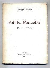 Giuseppe Garofalo# ADDIO,MARCELLA!- (Poesie Napoletane)#Ediz.'O Sciaraballo 1964