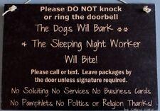 Dogs Bark Night Shift Worker Bites Warning Beware No Soliciting Sign Signs