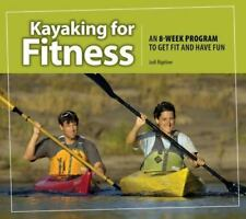 BIGELOW,JODI-KAYAKING FOR FITNESS- BOOK NEW
