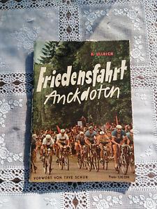Friedensfahrt Anekdoten  Vorwort  Täve Schur   Berlin 1962