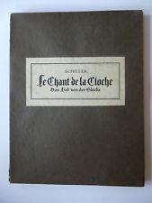 SCHILLER (Jean Christophe Frédéric), BERTI (René). Le Chant de la Cloche. 1927
