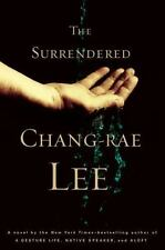 The Surrendered Lee, Chang-rae Hardcover