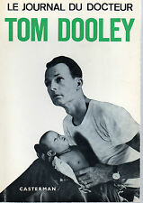 LE JOURNAL DU DOCTEUR TOM DOOLEY (Asie), Editions CASTERMAN