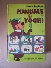 MANUALE DI YOGHI Hanna Barbera 2° edizione 1972 Mondadori  [G734C] BUONO