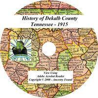 1915 History & Genealogy of Dekalb County Tennessee TN