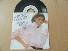 """DISQUE 45T DE  WHITNEY  HOUSTON   """" SAVING ALL MY LOVE FOR YOU  """""""