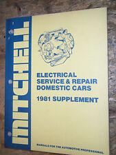 1981 MITCHELL ELECTRICAL SERVICE MANUAL MUSTANG CORVETTE CHRYSLER AMC DODGE