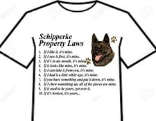 T Shirt = Schipperke Dog - Big Attitude Silly Rules - Property Laws Of The Breed