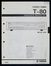 YAMAHA T-80 Original AM FM Stereo Tuner Service Manual/Diagram/Parts List o144